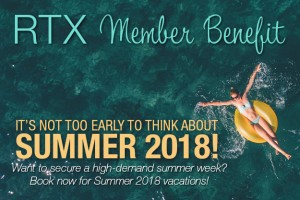 RTX Benefit Reminder | Book Now for Summer 2018!